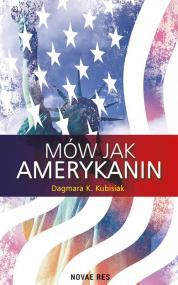 Mów jak Amerykanin — Dagmara K. Kubisiak