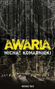 Awaria — Michał Komarnicki