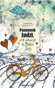 Pamiętnik Jadzi, czyli wakacje u Baby Jagi — Dominika Tabernacka