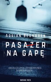 Pasażer na gapę — Adrian Bednarek