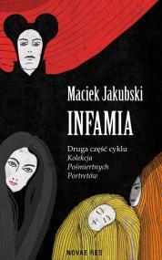 Infamia — Maciek  Jakubski