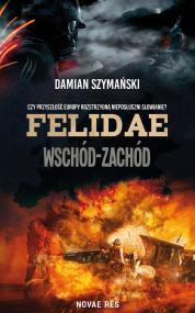 Felidae. Wschód-Zachód — Damian Szymański