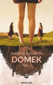 Domek — Adrianna Szymańska