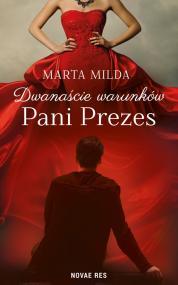Dwanaście warunków Pani Prezes — Marta Milda