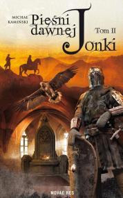 Pieśni dawnej Jonki. Część II — Michał  Kamiński