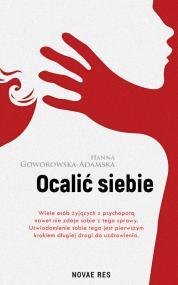 Ocalić siebie — Hanna  Goworowska-Adamska