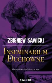 Inseminarium duchowne — Zbigniew Sawicki