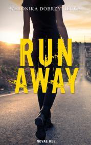Run Away — Weronika Dobrzyniecka