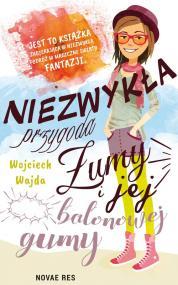 Niezwykła przygoda Żumy i jej balonowej gumy — Wojciech Wajda