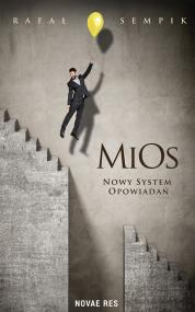 MiOs. Nowy system opowiadań — Rafał Sempik