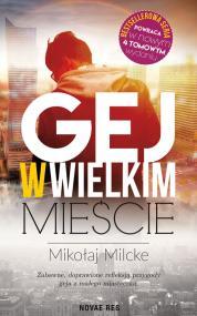 Gej w wielkim mieście — Mikołaj Milcke