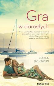 Gra w dorosłych — Leszek Dybowski