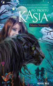 Po prostu Kasia — Marta Namruf
