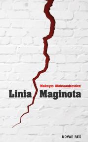 Linia Maginota — Maksym Aleksandrowicz