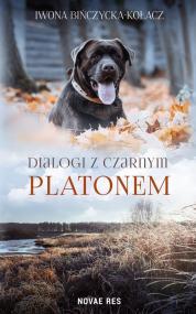 Dialogi z czarnym Platonem — Iwona Bińczycka-Kołacz