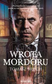 Wrota Mordoru — Tomasz Bruch