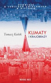 Klimaty i krajobrazy — Tomasz Kubik