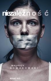 Niezależność — Maurycy Nowakowski