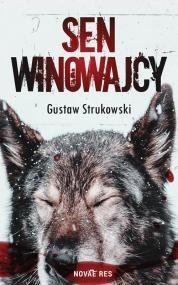 Sen winowajcy — Gustaw Strukowski