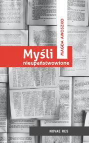 Myśli nieupaństwowione — Magda Awoszko