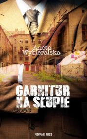 Garnitur na słupie — Aneta Wybieralska