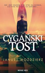 Cygański tost — Janusz Moździerz