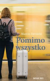 Pomimo wszystko — Marcin Ziernicki