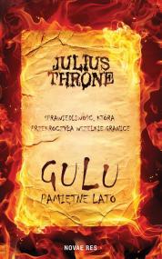 Gulu. Pamiętne lato — Julius Throne