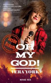 Oh, my God! Sezon liceum — Vera York