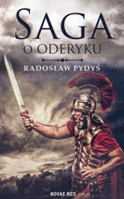 Saga o Oderyku — Radosław Pydyś