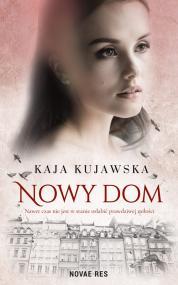 Nowy dom — Kaja Kujawska