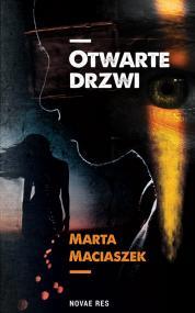 Otwarte drzwi — Marta Maciaszek