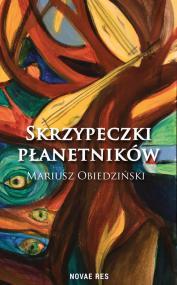 Skrzypeczki płanetników — Mariusz Obiedziński