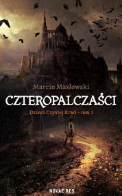 Czteropalczaści — Marcin Masłowski