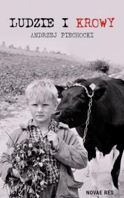 Ludzie i krowy — Andrzej Piechocki