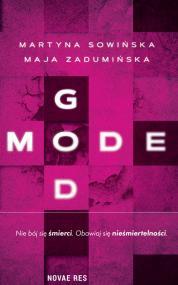 God Mode — Martyna Sowińska, Maja Zadumińska