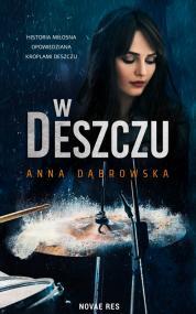 W deszczu — Anna Dąbrowska
