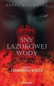 Sny lazurowej wody — Rafał Milcewicz