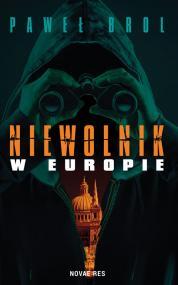 Niewolnik w Europie — Paweł Brol