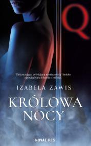 Królowa nocy — Izabela Zawis