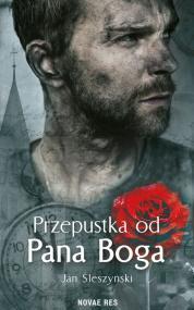Przepustka od Pana Boga — Jan Śleszyński