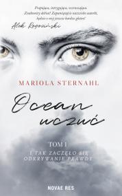 Ocean uczuć Tom 1 — Mariola Sternahl