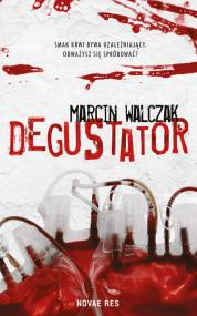 Degustator — Marcin Walczak