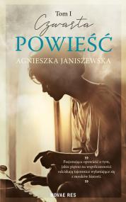 Czwarta powieść Tom I — Agnieszka Janiszewska
