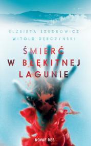 Śmierć w Błękitnej Lagunie — Witold Dębczyński, Elżbieta Szudrowicz