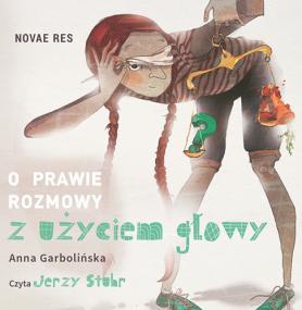 O prawie rozmowy z użyciem głowy CD — Anna Garbolińska