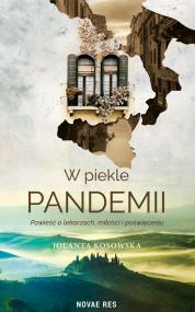 W piekle pandemii — Jolanta Kosowska
