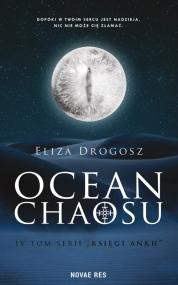 Księgi Ankh. Tom IV Ocean chaosu — Eliza Drogosz