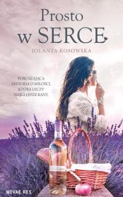 Prosto w serce — Jolanta Kosowska