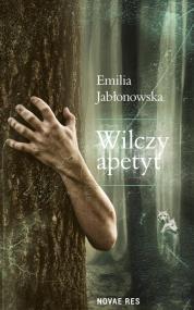 Wilczy apetyt — Emilia Jabłonowska